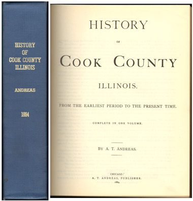 History of Cook County, Illinois by A. T. Andreas, 1884, Chicago, IL