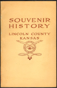 A Souvenir History of Lincoln County, Kansas by Elizabeth N. Barr, 1908, photos
